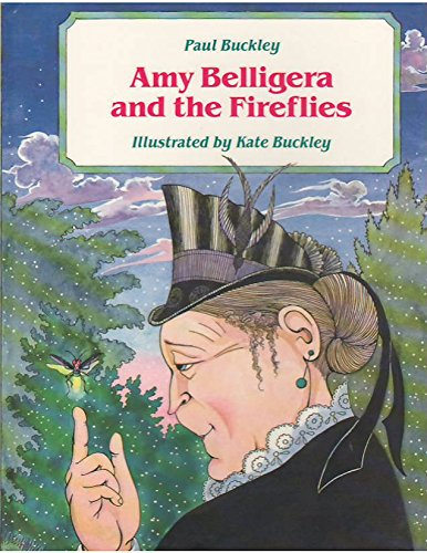 9780807503249: Amy Belligera and the Fireflies