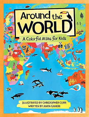 9780807504437: Around the World: A Colorful Atlas for Kids