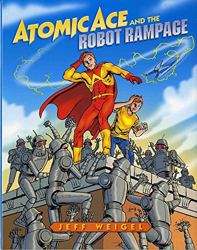 9780807504840: Atomic Ace and the Robot Rampage