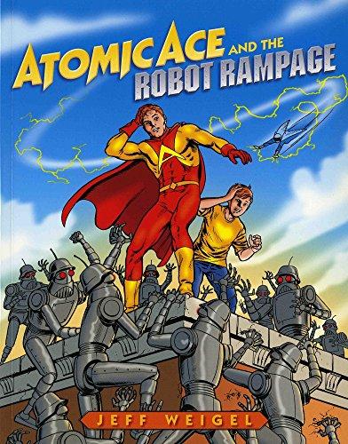 9780807504857: Atomic Ace and the Robot Rampage (Albert Whitman Prairie Books (Paperback))