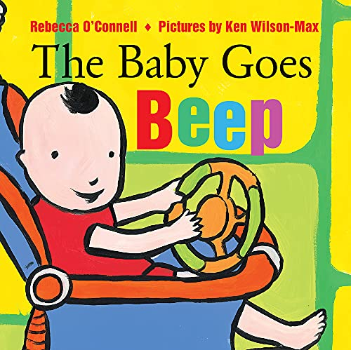 The Baby Goes Beep: Rebecca O'Connell