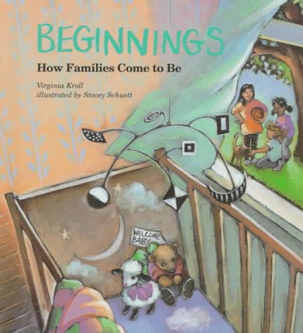 9780807506028: Beginnings: How Families Come to Be