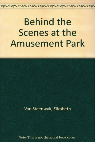 9780807506059: Behind the Scenes at the Amusement Park