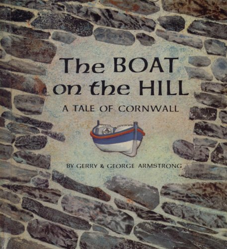 9780807508152: The Boat on the Hill: A Tale of Cornwall