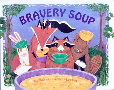 9780807508701: Bravery Soup