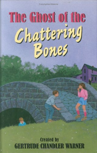 9780807508756: The Ghost of the Chattering Bones (Boxcar Children Mysteries)