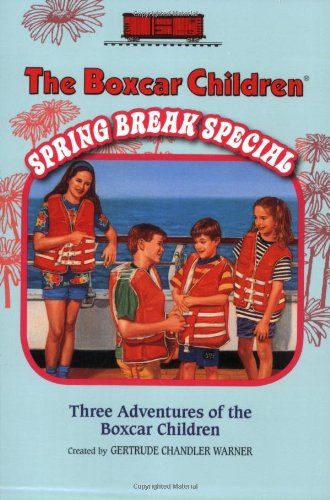 9780807508879: The Boxcar Children Spring Break Special (The Boxcar Children Mysteries)