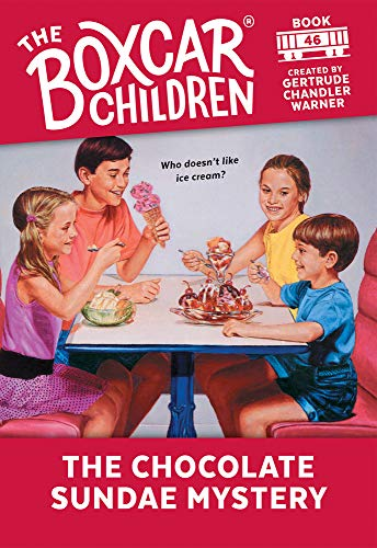 9780807511459: The Chocolate Sundae Mystery (The Boxcar Children Mysteries)
