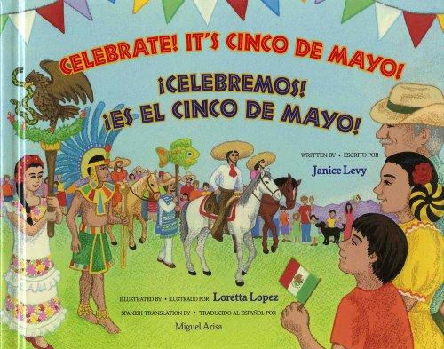 9780807511770: Celebrate! It's Cinco de Mayo! / Celebremos! Es El Cinco de Mayo!