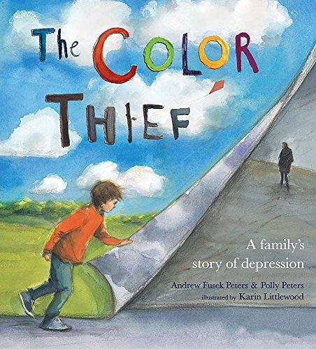 9780807512739: The Color Thief: A Parents Depression