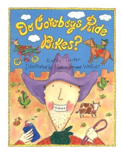 9780807516935: Do Cowboys Ride Bikes?