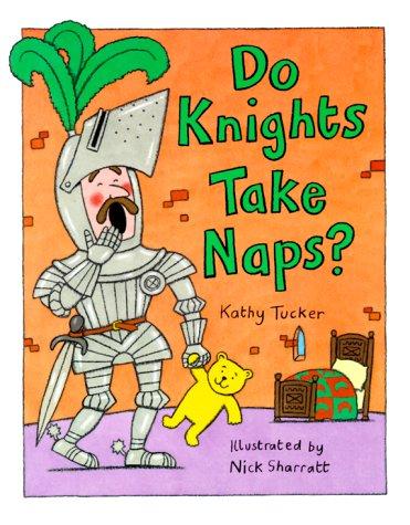 9780807516959: Do Knights Take Naps?