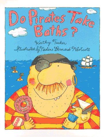 9780807516966: Do Pirates Take Baths?