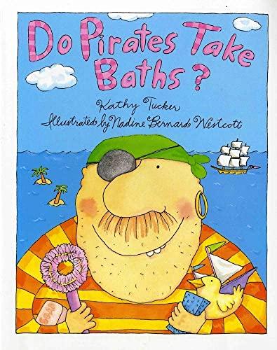 9780807516973: Do Pirates Take Baths?
