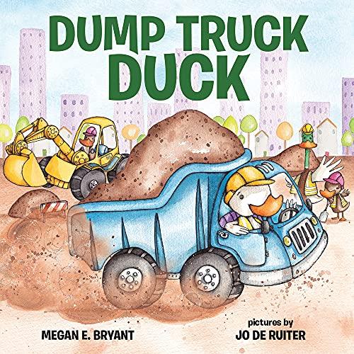 9780807517369: Dump Truck Duck