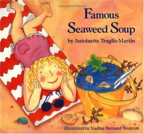 9780807522646: Famous Seaweed Soup (An Albert Whitman Prairie Book)