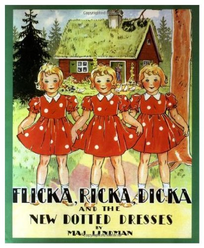 9780807524824: Flicka, Ricka, Dicka And The New Dotted Dresses