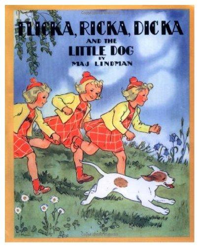 Flicka, Ricka, Dicka and the little dog: Maj Lindman