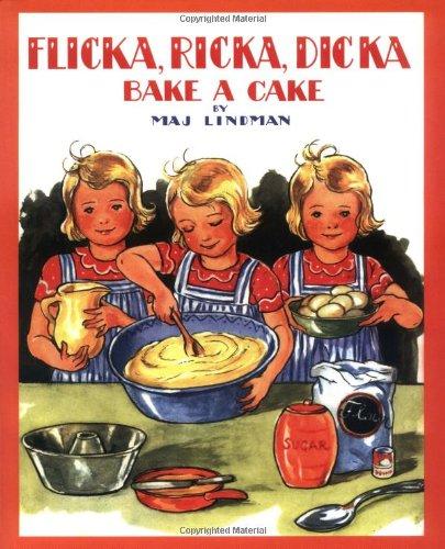 9780807524923: Flicka, Ricka, Dicka Bake a Cake