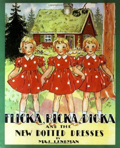 9780807524947: Flicka, Ricka, Dicka and the New Dotted Dresses