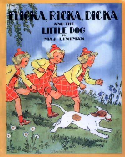 Flicka, Ricka, Dicka and the Little Dog: Lindman, Maj
