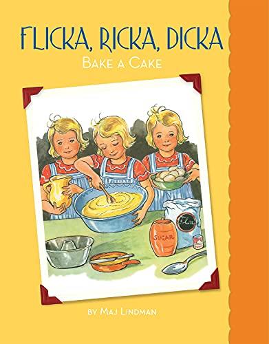 9780807525067: Flicka, Ricka, Dicka Bake a Cake