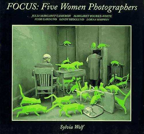 9780807525319: Focus: Five Women Photographers : Julia Margaret Cameron, Margaret Bourke-White, Flo Garduano, Sandy Skoglund, Lorna Simpson