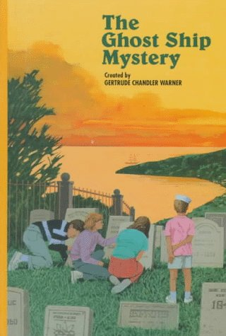 The Ghost Ship Mystery (Boxcar Children Mysteries): Warner, Gertrude Chandler
