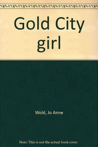 9780807529867: Gold City Girl