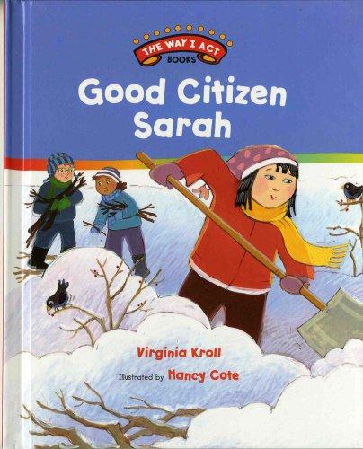 Good Citizen Sarah (The Way I Act Books): Kroll, Virginia