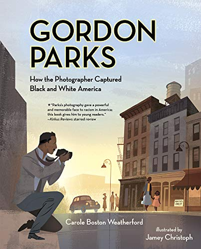 9780807530177: Gordon Parks: How the Photographer Captured Black and White America