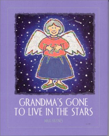 Grandma's Gone to Live in the Stars (Concept Books (Albert Whitman)): Haynes, Max