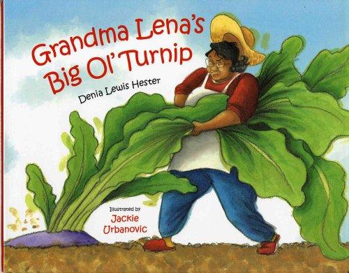 9780807530276: Grandma Lena's Big Ol' Turnip (Aesop Accolades (Awards))