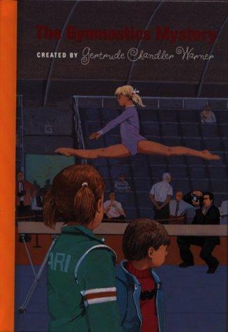 The Gymnastics Mystery (Boxcar Children): Warner, Gertrude Chandler