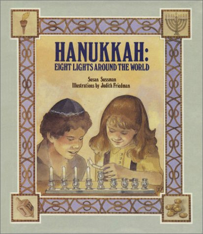 9780807531457: Hanukkah: Eight Lights Around the World