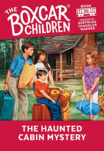 9780807531785: The Haunted Cabin Mystery (The Boxcar Children Mysteries)