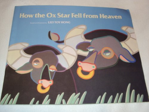How the Ox Star Fell from Heaven: Hong, Lily Toy