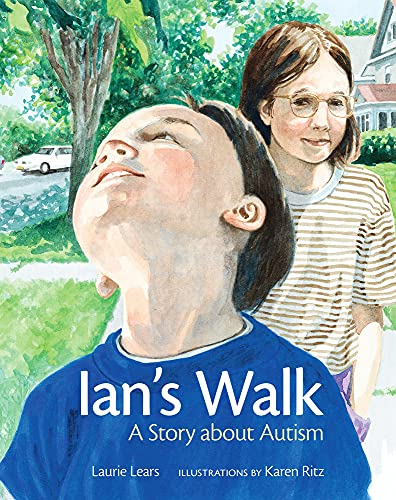 Ian's Walk: A Story about Autism: Laurie Lears