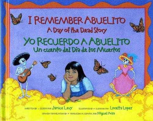9780807535165: I Remember Abuelito: A Day of the Dead Story: Yo Recuerdo Abuelito: Un Cuento del Dia de los Muerdos (Spanish and English Edition)