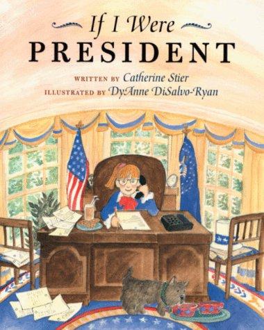 9780807535417: If I Were President