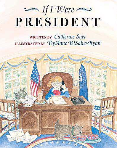 9780807535424: If I Were President
