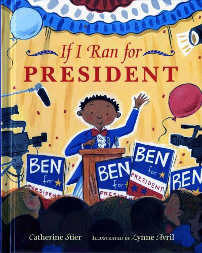 9780807535431: If I Ran for President