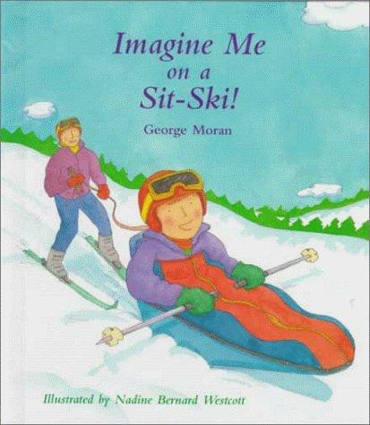 9780807536186: Imagine Me on a Sit-Ski!