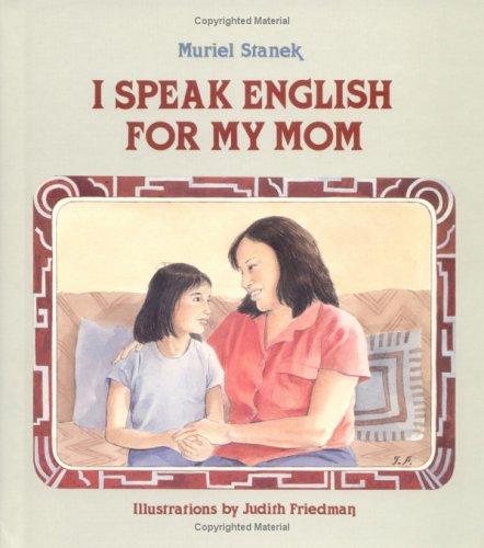 9780807536599: I Speak English for My Mom