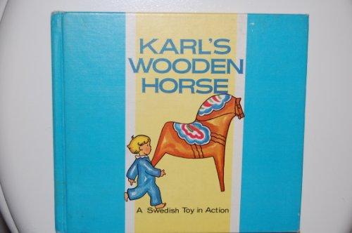 Karl's Wooden Horse: Annie Bergmann; Lois