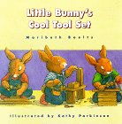 9780807545843: Little Bunny's Cool Tool Set
