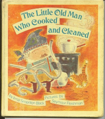9780807546192: The Little Old Man Who Cooked and Cleaned