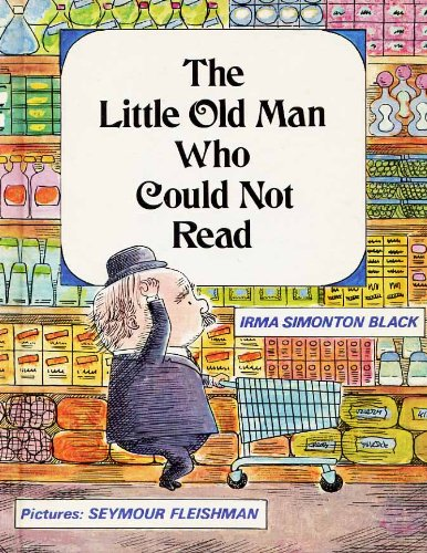 9780807546215: The Little Old Man Who Could Not Read