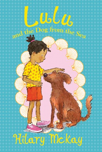 Lulu and the Dog from the Sea (0807548200) by Hilary McKay
