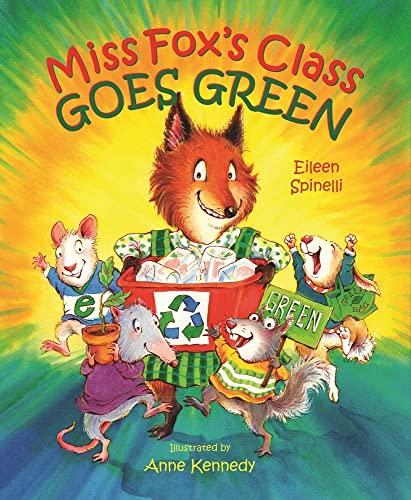 9780807551677: Miss Fox's Class Goes Green